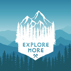 Panel Szklany Góry hand drawn wilderness typography poster with mountains and pine trees. explore more. artwork for hipster wear. vector Inspirational illustration on mountain background
