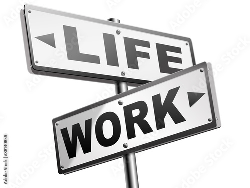 work versus life Poster