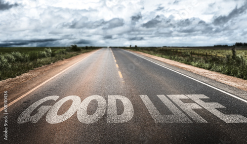 Canvas Print Good Life written on rural road
