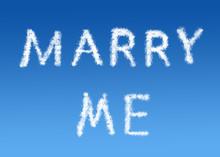 Marry Me Cloud Text On A Blue Sky