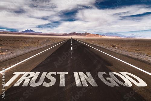 Fotografie, Obraz  Trust in God written on desert road