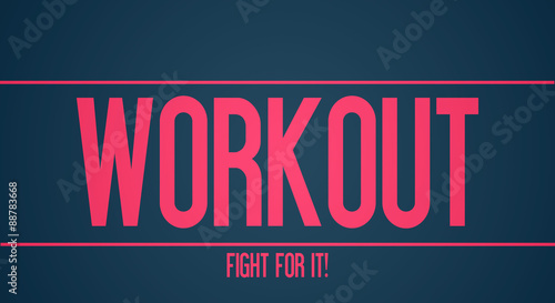 Plakat Workout - Fight for it!