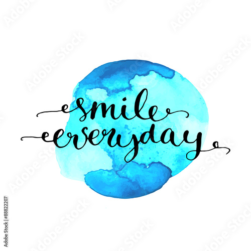 Smile everyday inspirational quote calligraphy on blue Wallpaper Mural