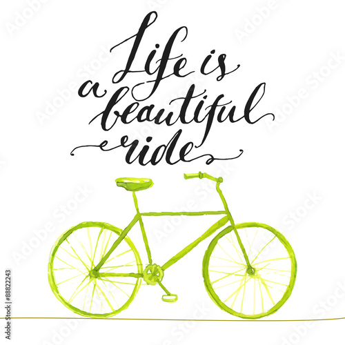 Inspirational quote - life is a beautiful ride. Handwritten Plakat