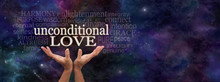 Unconditional Love Word Cloud - Female Hands Reaching Up Towards  The Words 'Unconditional Love' Surrounded By A Relevant Word Cloud On A Dark Blue Starry Deep Space Background