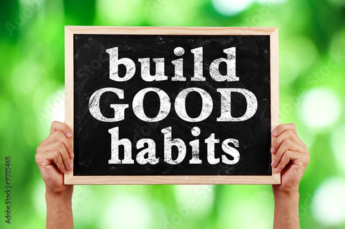 Fotografia  Build Good Habits