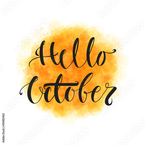 Hello October. Hand Drawn Autumn Quote.
