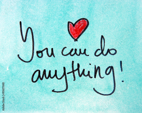 you can do anything Wallpaper Mural