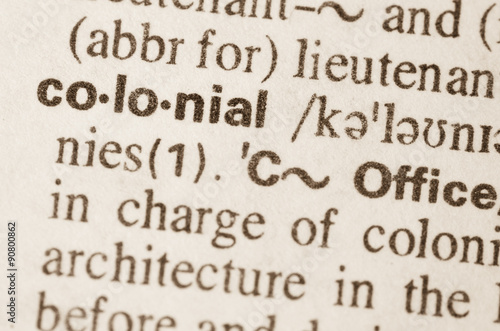 Fotografia  Dictionary definition of word colonial
