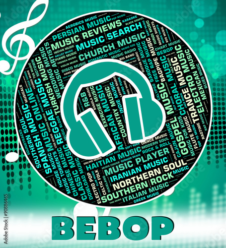Photo Bebop Music Indicates Sound Tracks And Acoustic