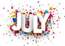 July Sign.