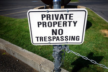 Private Property No Trespassing Sign With Chain