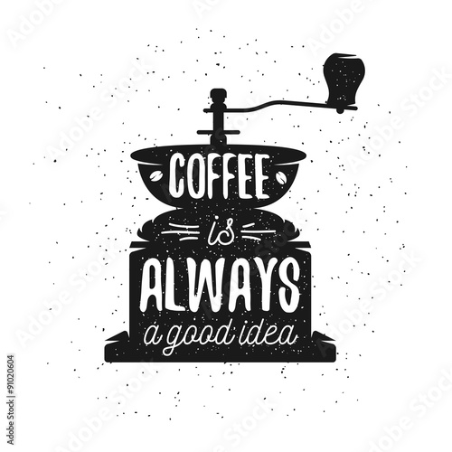 Hand drawn typography coffee poster. Poster