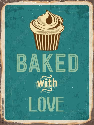 """Retro metalowy znak """"Cupcakes - upieczony z miłością"""""""