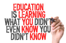 Hand Writing: Education Is Learning What You Didn't Even Know You Didn't Know