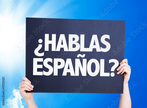Do You Speak Spanish (in Spanish) placard with sky background