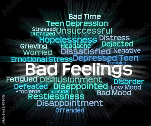 Bad Feeling Indicates Hatred Rancor And Wordcloud Wallpaper Mural