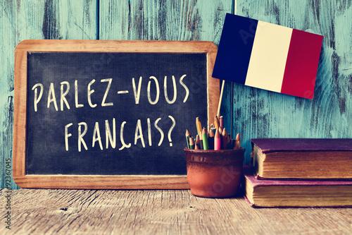 Obraz question parlez-vous francais? do you speak french? - fototapety do salonu