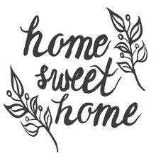 Hand Drawn Ink Typography Poster 'home Sweet Home'