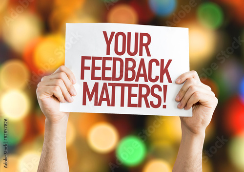 Fotografie, Obraz Your Feedback Matters placard with bokeh background