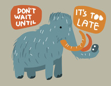 Dont Wait Until Its Too Late