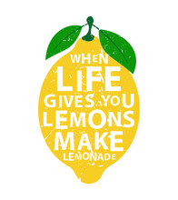 When Life Gives You Lemons, Ma...