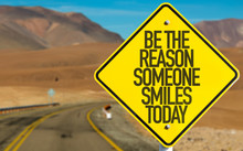 Be The Reason Someone Smiles T...