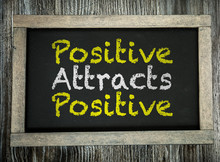 Positive Attracts Positive Wri...