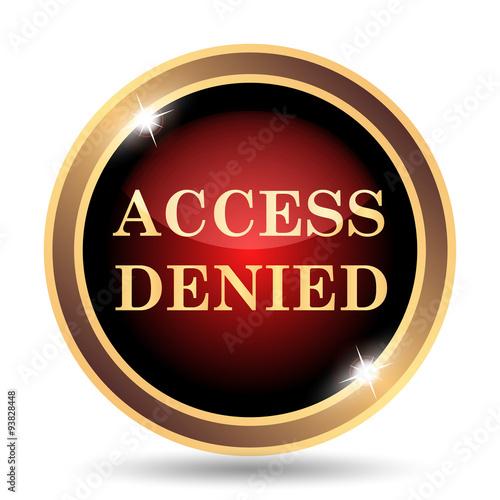 Fotografie, Obraz  Access denied icon
