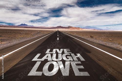 Live Laugh Love written on desert road Poster
