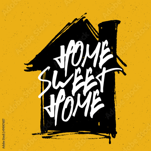 "Photo  ""Home sweet home"" poster. Calligraphy with house hand drawn silh"