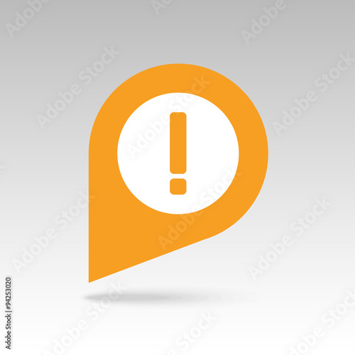 Fotografie, Obraz  Warning attention, exclamation mark pin map icon