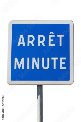 Fotografie, Obraz  Panneau indicateur d'arrêt ' minute '