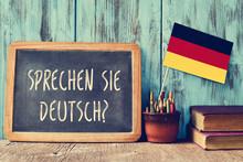 Question Sprechen Sie Deutsch?...