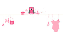 Newborn Baby Girl Symbols With Owl. Baby Arrival Greeting Card Vector