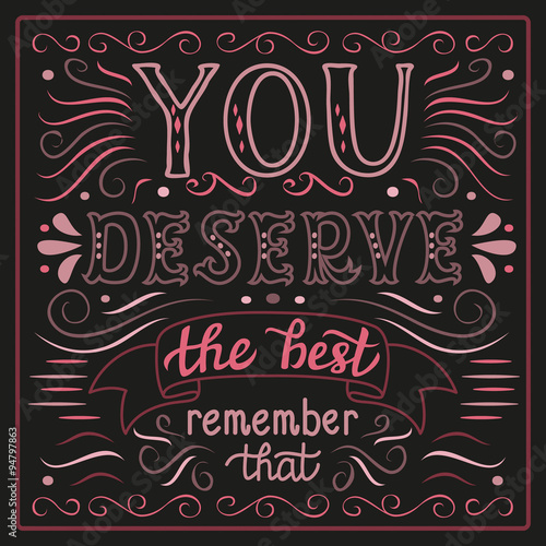 'You deserve the best' poster Canvas Print