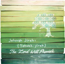 Jehovah Jireh Hand Painted On Wooden Shim Canvas