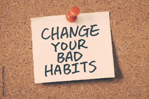 Fotografia  change your bad habits