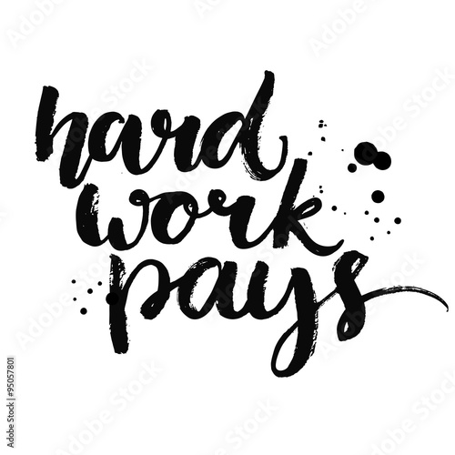 Hard work pays Canvas