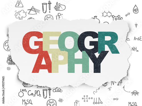 Plakat Science concept: Geography on Torn Paper background