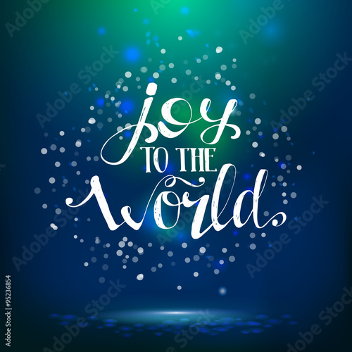 Fotografie, Tablou  Joy to the world lettering at night background