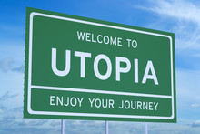 Welcome To Utopia Concept