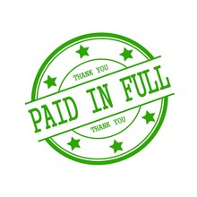 Paid In Full Green Stamp Text On Green Circle On A White Background And Star