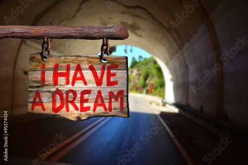 Photo  I have a dream Martin Luther King Jr. quote sign