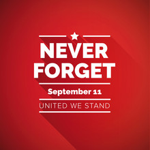 Never Forget 9/11 Concept - Un...