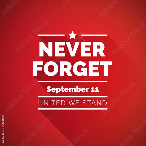 Never forget 9/11 concept - united we stand Poster