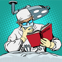 The Surgeon Before Surgery Is Reading Anatomy. Medicine And Heal