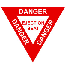Ejection Seat Warning Sign