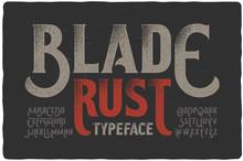 """""""Blade Rust"""" Textured Rough Vintage Typeface On Dark Grunge Background"""