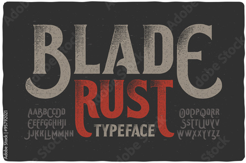"""Blade Rust"" textured rough vintage typeface on dark grunge background Wallpaper Mural"